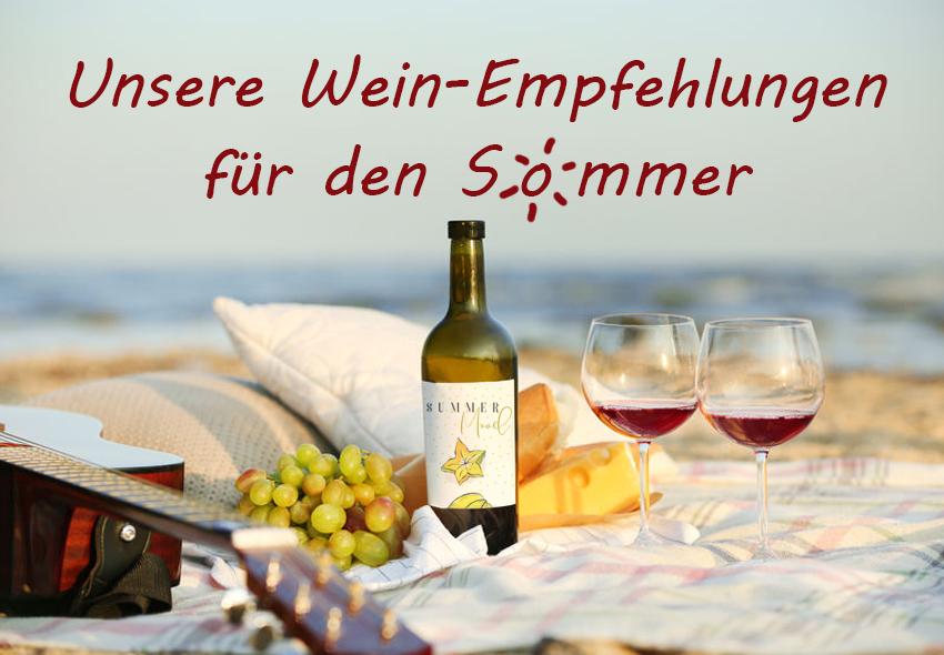 Weinempfehlungen für den Sommer